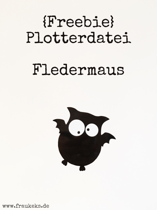 Freebie Plotterdatei - Fledermaus -