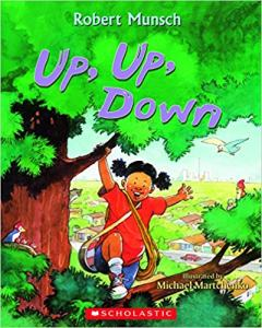 Up, Up, Down, storybook by Robert Munsch