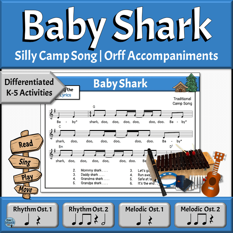 Silly Camp Song with Differentiated Orff Accompaniments | Elementary Music Classroom - Baby Shark