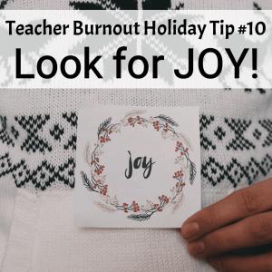Prevent Teacher Burnout | Tip #10