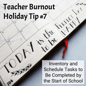 Prevent Teacher Burnout | Tip #7