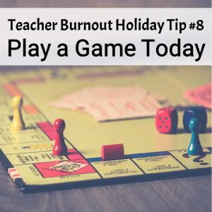 Prevent Teacher Burnout | Tip #8