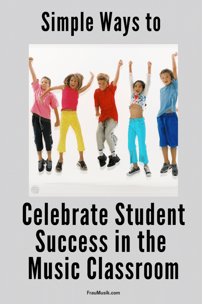 Simple Ways to Celebrate Student Success in the Elementary Music Classroom