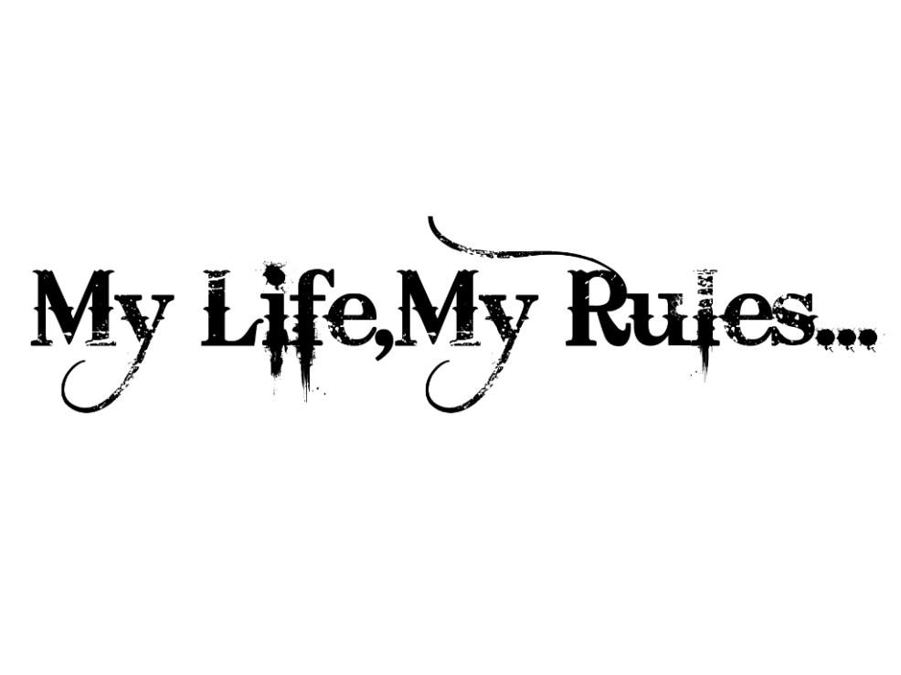 моя жизнь мои правила откуда эта фраза история появления и