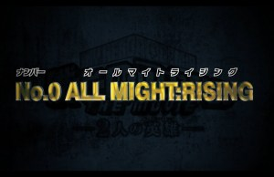 'No.0 ALL MIGHT: RISING' tendrá versión animada
