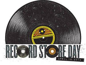 Record Store Day - April 19, 2014