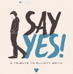 Elliot Smith - Say Yes