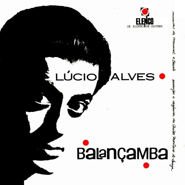 1963 - Elenco - Lúcio Alves - Balancamba