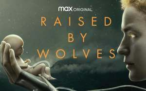 Raised by Wolves | Η επιβίωση του ανθρώπινου πληθυσμού σε μια αθεϊστική κοινωνία αναθρεμμένη απο ανδροειδή