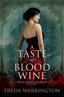A Taste of Blood Wine by Freda Warrington