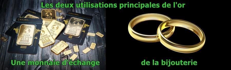 Les deux utilisations principales de l'or sont dans la bijouterie et comme monnaie d'échange