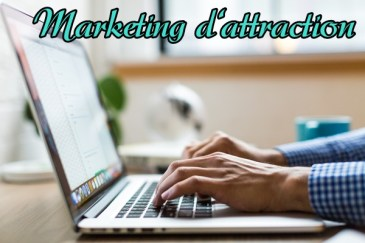 marketing relationnel et marketing d'attraction