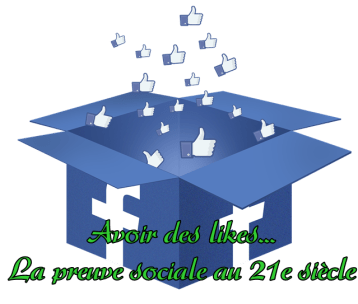 La Preuve Sociale au 21e Siècle - Facebook Likes