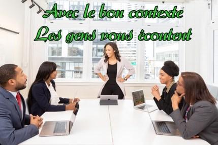 le bon contexte - présentation d'affaire pour convaincre et persuader