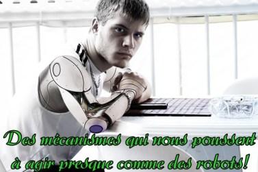 mécanismes pour convaincre comme des robots