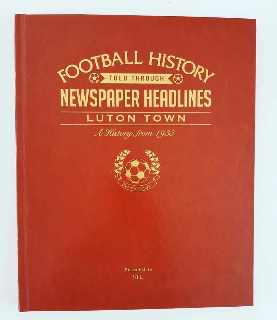 Football History - Newspaper Headlines Luton