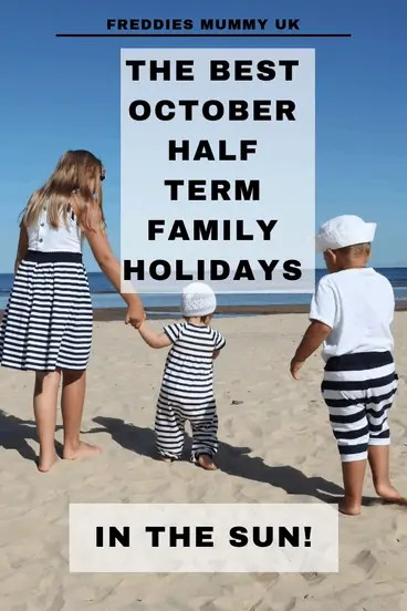 The Best October Half Term holidays in the Sun!#october #octoberholidays #halfterm #europe
