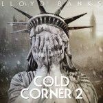 "Lloyd Banks New Mixtape ""The Cold Corner 2"""