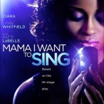 """Mama I Want To Sing"" To Be Released on DVD…"