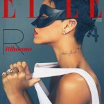 """Rihanna Covers Four April 2013 Issues Of """"ELLE UK' 2013 Covers"""