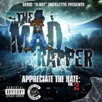 NEW MUSIC: Mad Rapper Drops New Mixtape featuring Kanye West, Meek Mill, Gun Play
