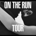 "Beyonce &  Jay Z ""On The Run"" Tour Will Gross Over $100-Million"
