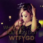 "NEW MUSIC: Tiny Releases New Heart-Felt Single and Video ""What You Gon Do?"""