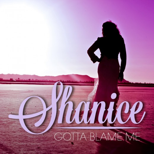 Shanice Gotta Blame Me