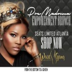EVENT:  Premadonna Hosts Atlanta Empowerment Brunch Saturday July 11!  Enter To Win Free Waist Trainer!