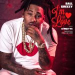 """[Official Video] Ball greezy """"In Love"""""""