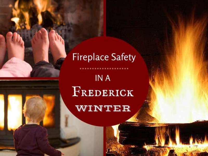 Fireplace Safety in a Frederick Winter