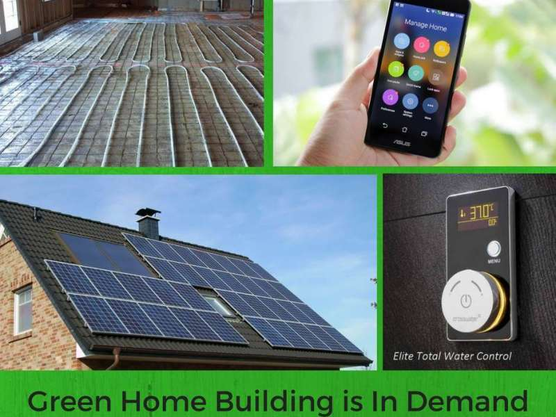 green home building is in demand