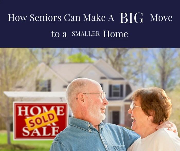 How Seniors Can Make A Big Move Into A Smaller Home