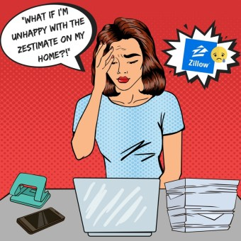 Homeowners – Are You Unhappy with Your Zestimate? How to Increase the Accuracy
