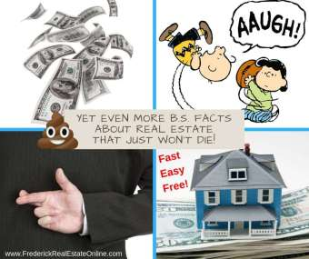 Yet Even MORE B.S. Facts About Real Estate that Just Won't Die!