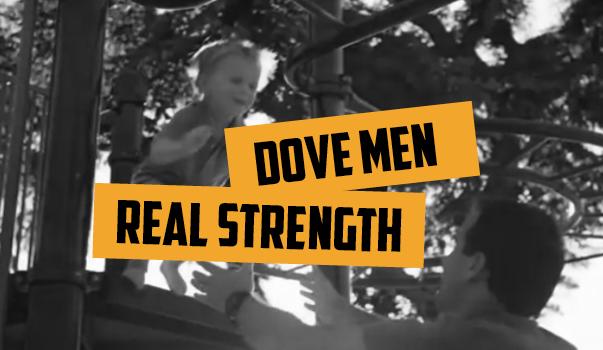"""Blog 18vs80 Dove Men+Care """"Real Strength"""""""
