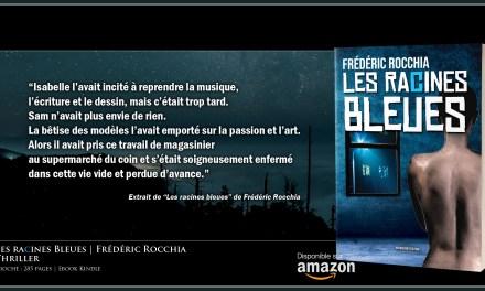 """Extrait de """"Les racines bleues"""""""