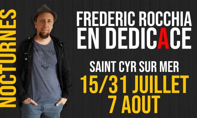 Dédicaces nocturnes-15/31 juillet-7 août 2019