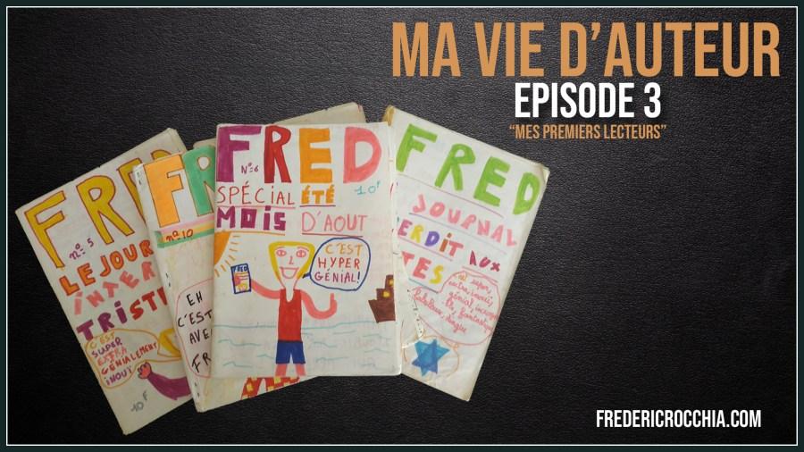 Ma vie d'auteur – Épisode 3 – Mes premiers lecteurs