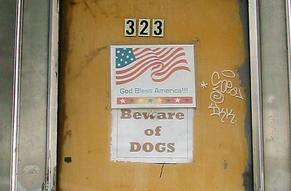God Bless America Beware of Dogs, June, 2002, photo by Fred Hatt