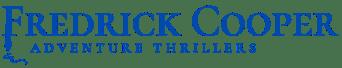 Fredrick Cooper                                                                       Mystery Thriller Author