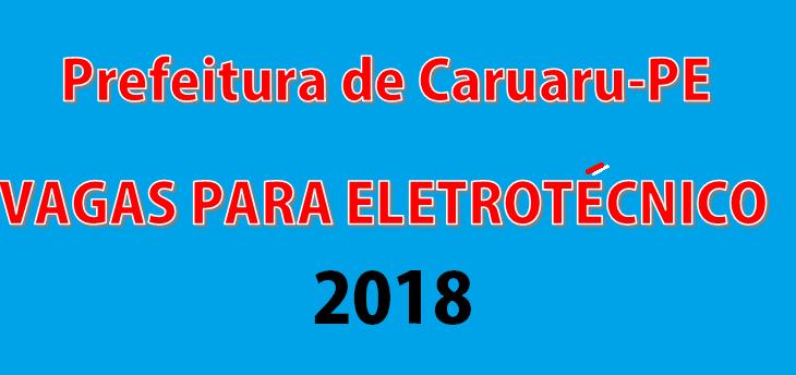 Prefeitura de Caruaru-PE abre vagas para Eletrotécnico