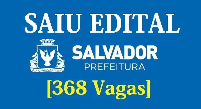 Saiu Edital do Concurso da Prefeitura de Salvador