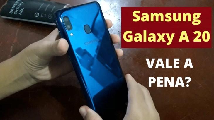 Samsung Galaxy A20 Vale a Pena Comprar