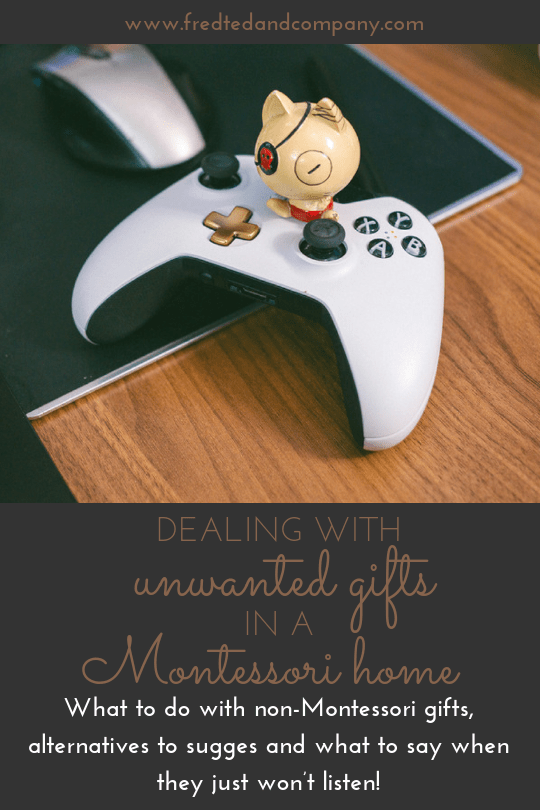 What to do with non-Montessori presents