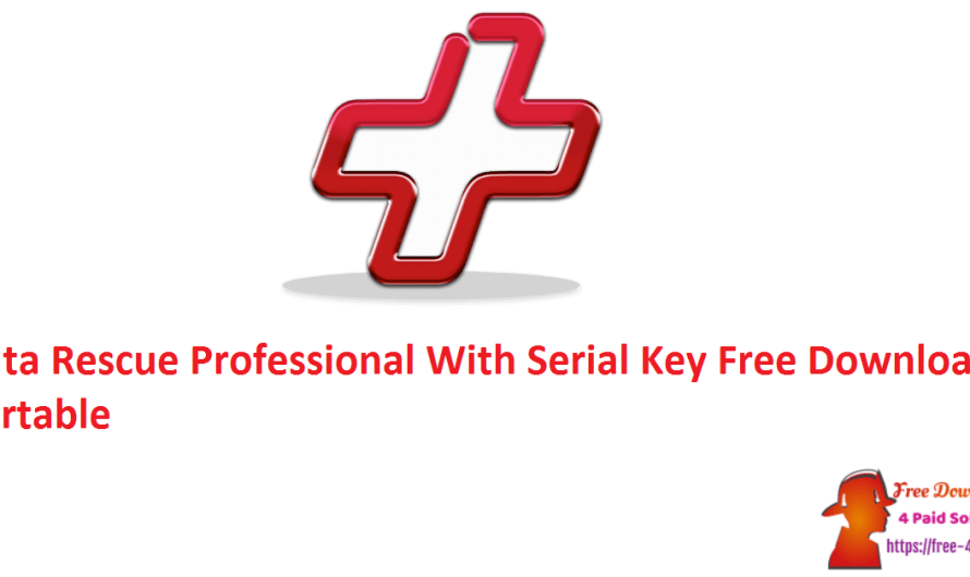 Data Rescue Professional 6.0.5 With Crack +  Serial Key Free Download [Portable]