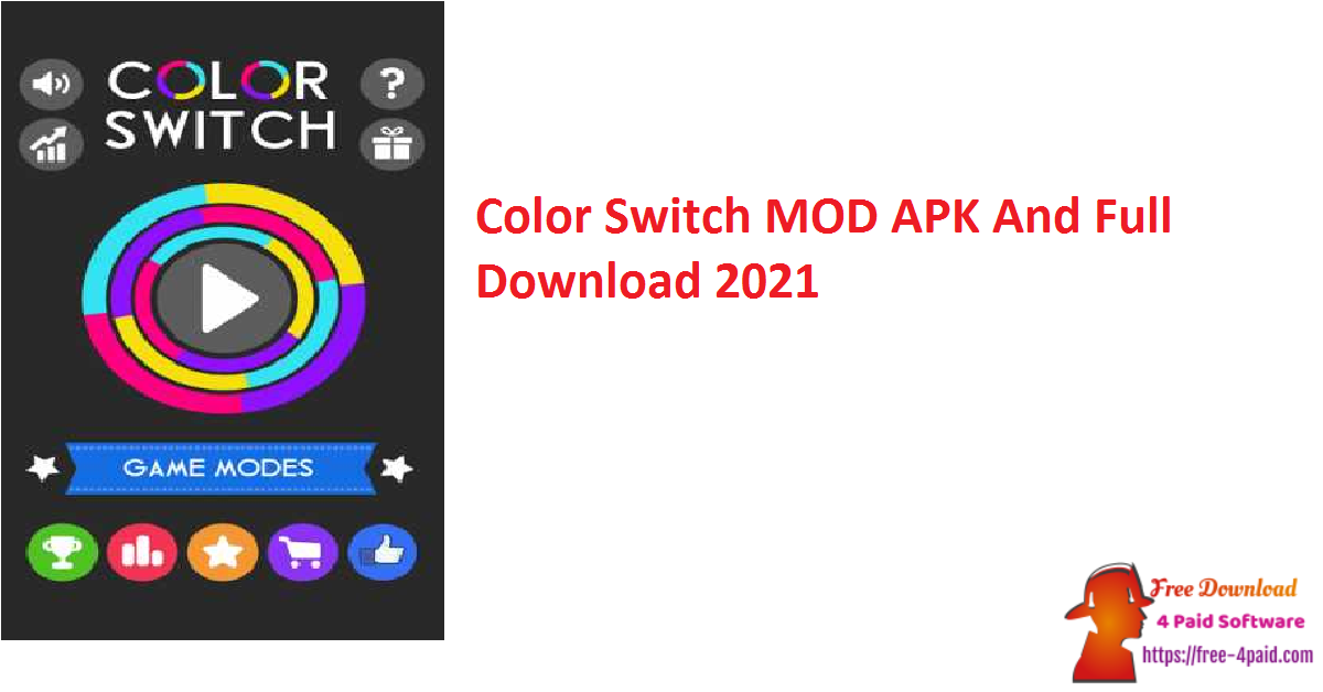 Color Switch MOD APK And Full Download 2021