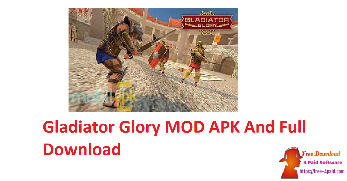 Gladiator Glory MOD APK And Full Download