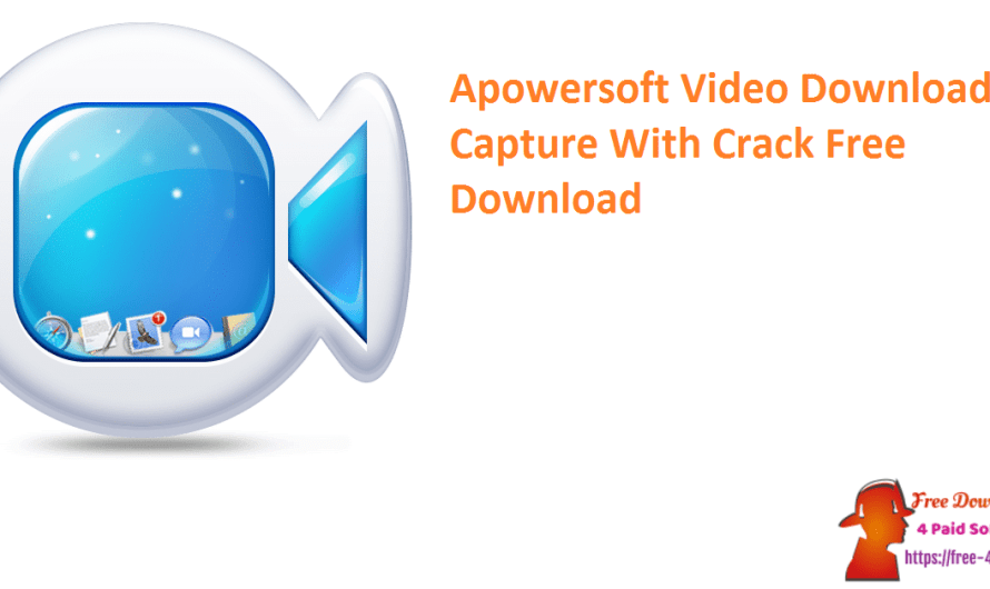 Apowersoft Video Download Capture 6.5.0.0 With Crack Free Download