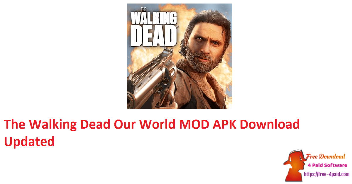 The Walking Dead Our World MOD APK Download Updated